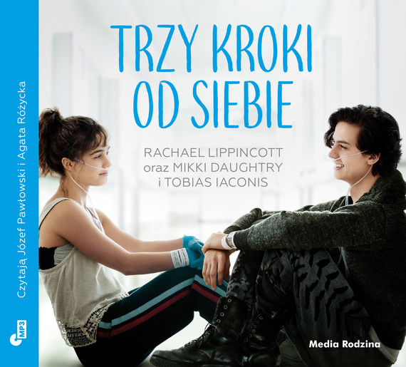 okładka Trzy kroki od siebie MP3 download, Audiobook | Tobias Iaconis, Mikki Daughtry, Rachael Lippincott