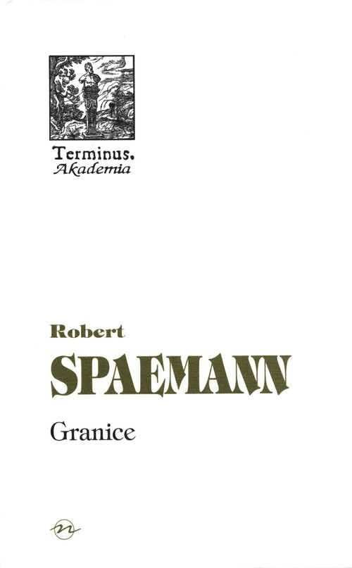 okładka Granice O etycznym wymiarze działania, Książka | Spaemann Robert