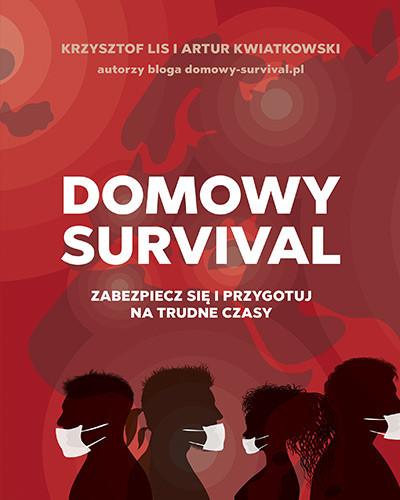 okładka Domowy survival (wyd. 2020), Książka | Krzysztof Lis, Artur Kwiatkowski