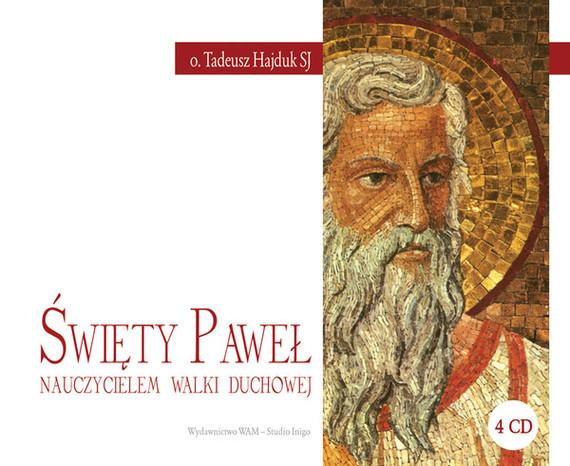 okładka Święty Paweł nauczycielem walki duchowej, Audiobook | Tadeusz Hajduk SJ
