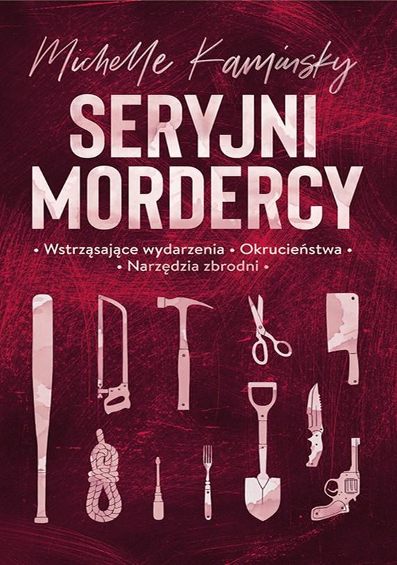 okładka Seryjni mordercyebook | epub, mobi | Kaminsky Michelle