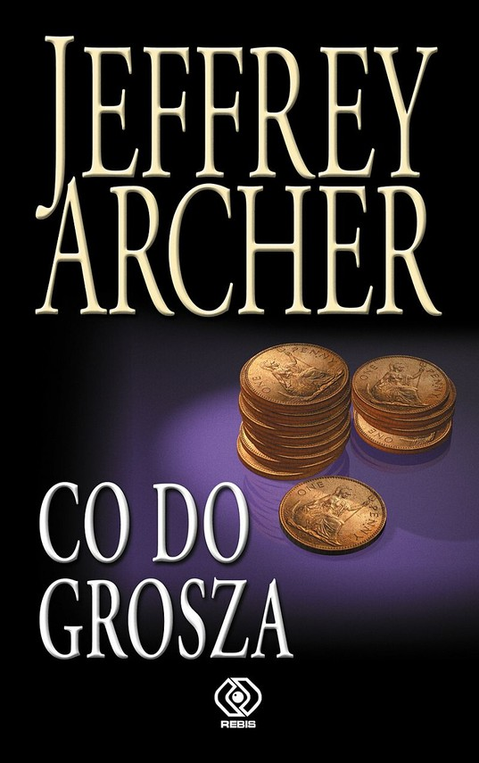 okładka Co do grosza, Ebook | Jeffrey Archer