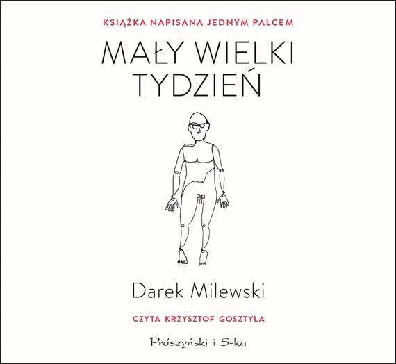 okładka Mały wielki tydzieńaudiobook | MP3 | Darek Milewski