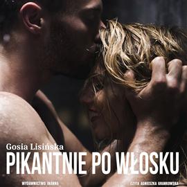 okładka Pikantnie po włoskuaudiobook | MP3 | Lisińska Gosia