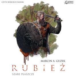 okładka Szare Płaszcze: Rubieżaudiobook | MP3 | A. Guzek Marcin