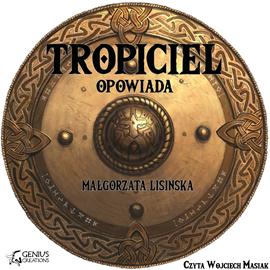 okładka Tropiciel opowiada, Audiobook | Małgorzata Lisińska