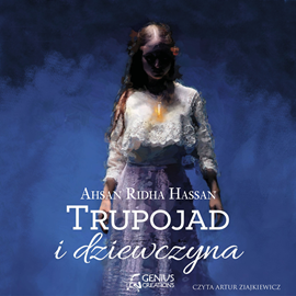 okładka Trupojad i dziewczyna, Audiobook | Ridha Hassan Ahsan