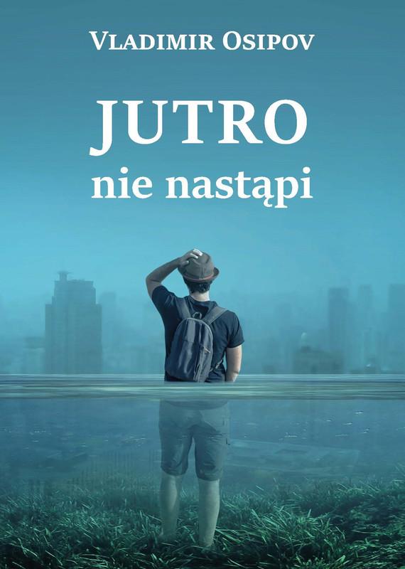 okładka Jutro nie nastąpi, Ebook   Vladimir Osipov