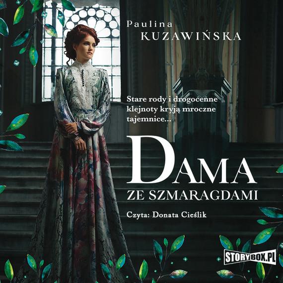 okładka Dama ze szmaragdamiaudiobook | MP3 | Paulina Kuzawińska