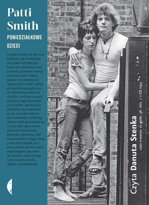 okładka Poniedziałkowe dzieci, Audiobook | Patti Smith