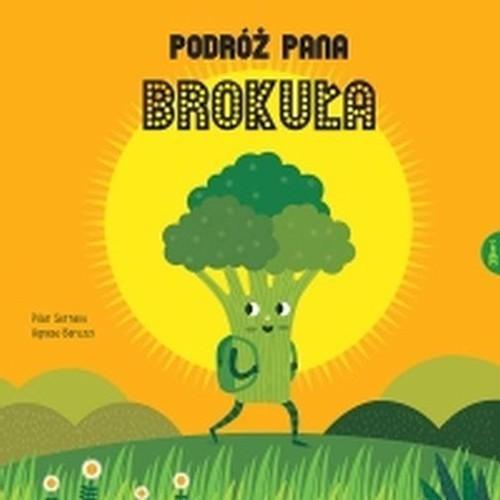 okładka Podróż Pana Brokuła, Książka | Pilar Serrano, Baruzzi Agnese