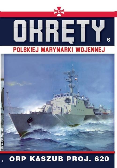 okładka Okręty Polskiej Marynarki Wojennej t.6, Książka | Opracowanie zbiorowe