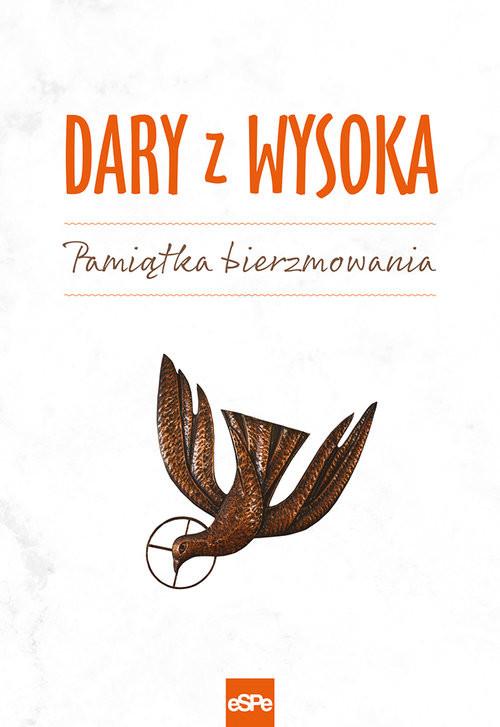 okładka Dary z wysoka Pamiątka bierzmowaniaksiążka |  | Wiater (opr.) Elżbieta
