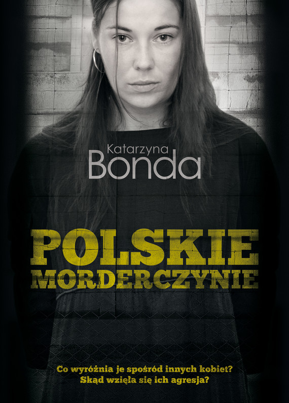 okładka Polskie morderczynieebook | epub, mobi | Katarzyna Bonda
