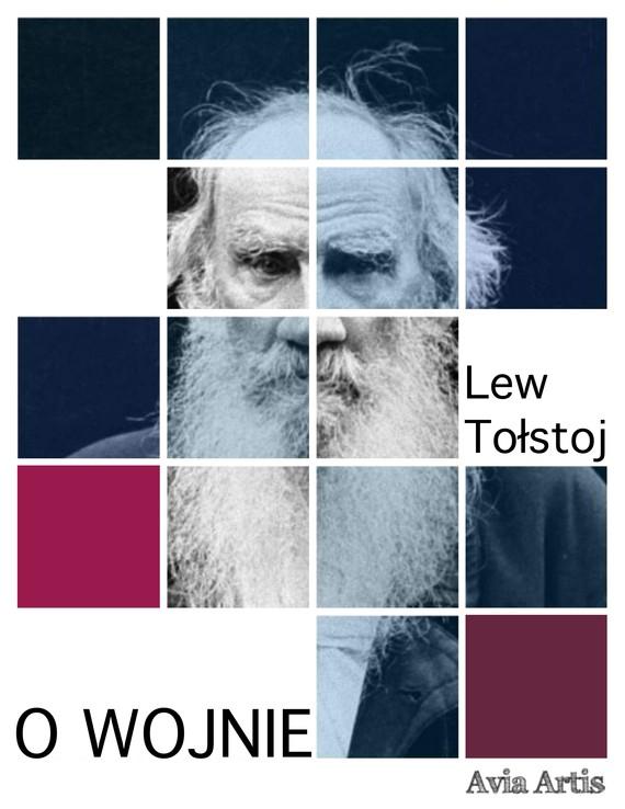 okładka O wojnieebook | epub, mobi | Lew Tołstoj
