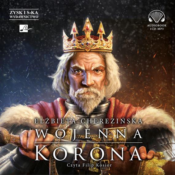 okładka Wojenna koronaaudiobook | MP3 | Elżbieta Cherezińska