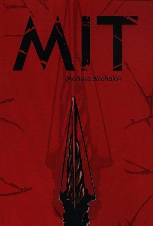 okładka Mit, Książka | Michalak Mariusz