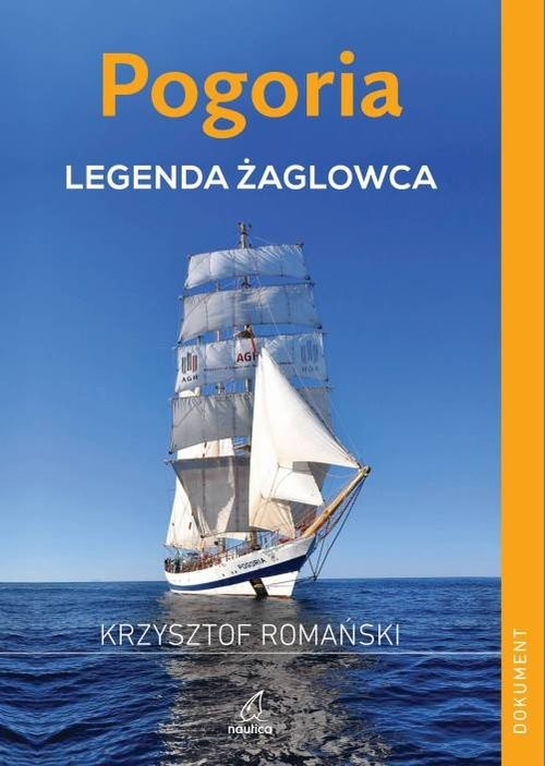 okładka Pogoria Legenda żaglowcaksiążka      Romański Krzysztof