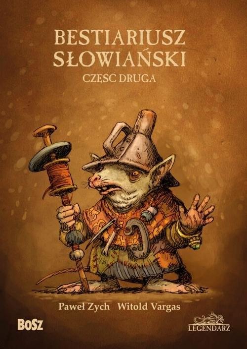 okładka Bestiariusz Słowiański 2 czyli o nieznanych biziach kadukach i samojadkach, Książka | Paweł Zych, Witold Vargas