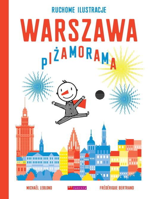 okładka Warszawa Piżamorama, Książka | Frederique Bertrand, Michael Leblond