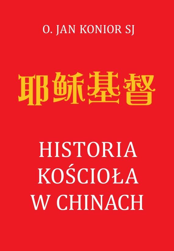 okładka Historia Kościoła w Chinachebook   epub, mobi   Jan Konior SJ