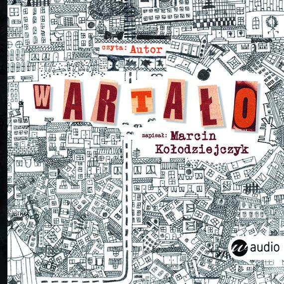 okładka Wartało, Audiobook | Marcin Kołodziejczyk