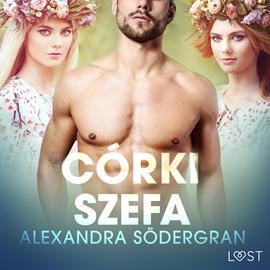 okładka Córki szefa. Opowiadanie erotyczne, Audiobook | Södergran Alexandra