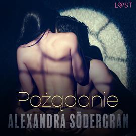 okładka Pożądanie. Opowiadanie erotyczne, Audiobook | Södergran Alexandra