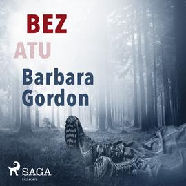 okładka Bez atuaudiobook   MP3   Gordon Barbara