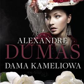 okładka Dama kameliowa, Audiobook   Alexandre Dumas