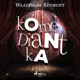 okładka Komediantka, Audiobook   Władysław Reymont