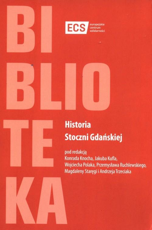 okładka Historia Stoczni Gdańskiej, Książka |