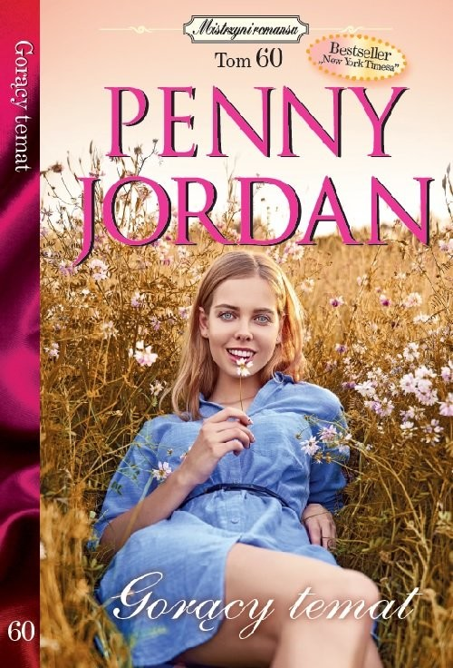 okładka Mistrzyni Romansu 60 Gorący temat, Książka | Penny Jordan