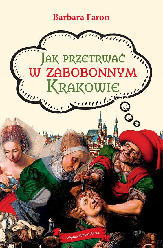 okładka Jak przetrwać w zabobonnym Krakowieebook   epub, mobi   Faron Barbara