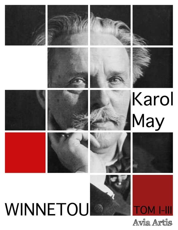 okładka Winnetou TOM I - III, Ebook   Karol May