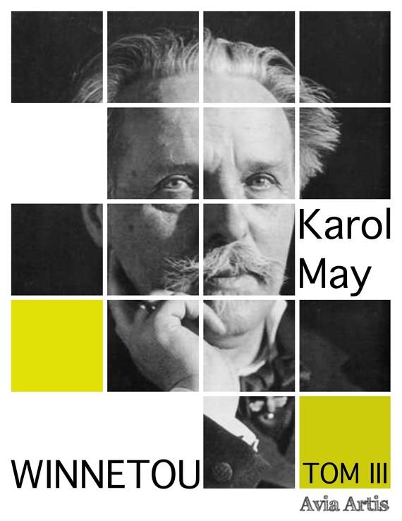 okładka Winnetou TOM III, Ebook   Karol May