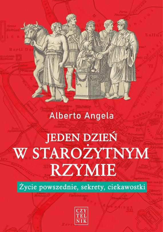 okładka Jeden dzień w starożytnym Rzymie wyd. 2, Ebook | Alberto Angela