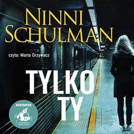 okładka Tylko tyaudiobook | MP3 | Ninni Schulman