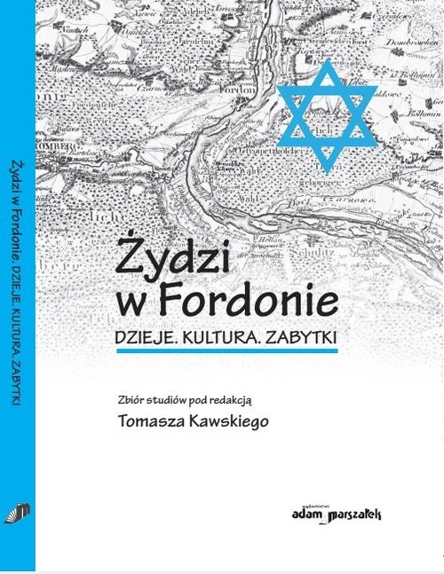 okładka Żydzi w Fordonie Dzieje. Kultura. Zabytki, Książka |