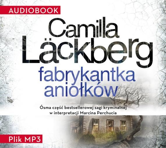 okładka Fabrykantka aniołkówaudiobook | MP3 | Camilla Läckberg