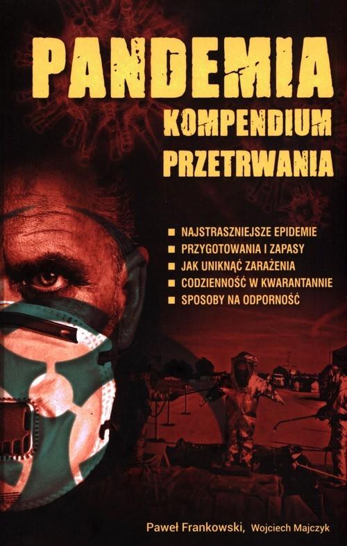 okładka Pandemia Kompendium przetrwania, Książka | Paweł  Frankowski, Wojciech Majczyk