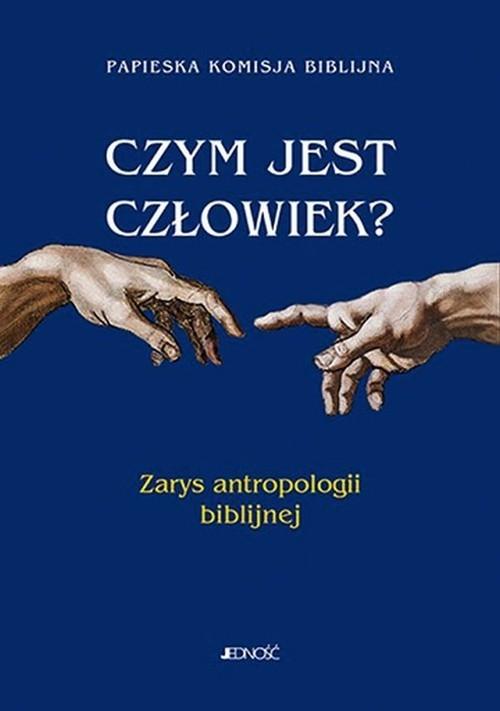 okładka Czym jest człowiek? Zarys antropologii biblijnej, Książka |