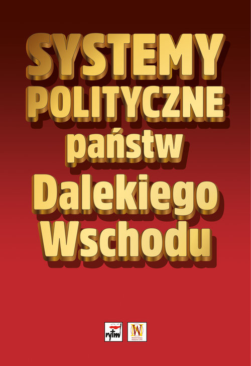 okładka Systemy polityczne państw Dalekiego Wschodu, Książka | Praca Zbiorowa