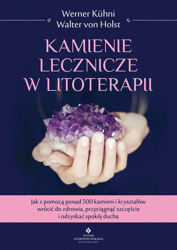 okładka Kamienie lecznicze w litoterapii - PDFebook | pdf | Werner Kuhni, Walter Holst