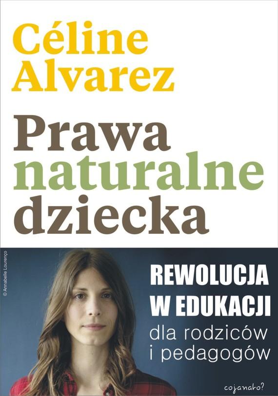 okładka Prawa naturalne dzieckaebook | epub, mobi | Céline Alvarez