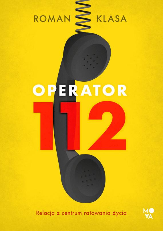 okładka Operator 112ebook | epub, mobi | Roman  Klasa