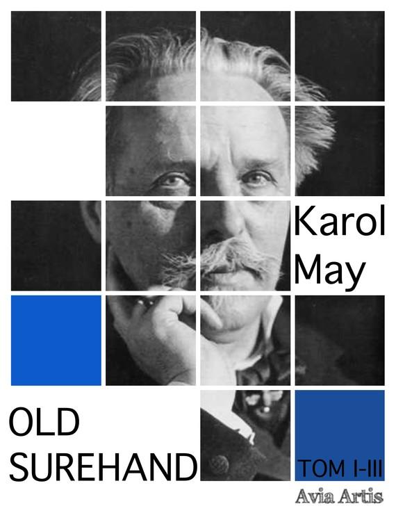 okładka Old Surehand TOM I - III, Ebook   Karol May
