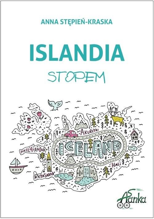 okładka Islandia stopem, Książka | Stępień-Kraska Anna