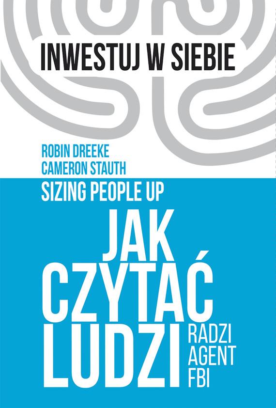 okładka Jak czytać ludzi - radzi agent FBIebook | epub, mobi | Robin Dreeke, Cameron  Stauth