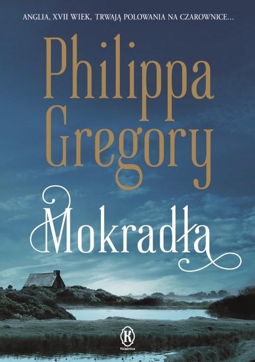 okładka Mokradła, Książka | Philippa  Gregory